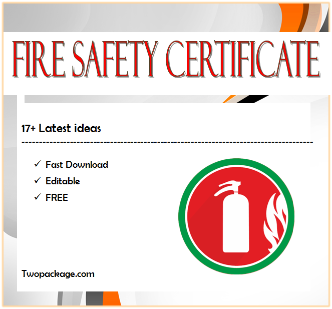 fire safety certificate template, fire safety training certificate template, final fire safety certificate template, fire retardant certificate template, fire extinguisher training certificate template, fire department certificate of appreciation template, fire fighting certificate template