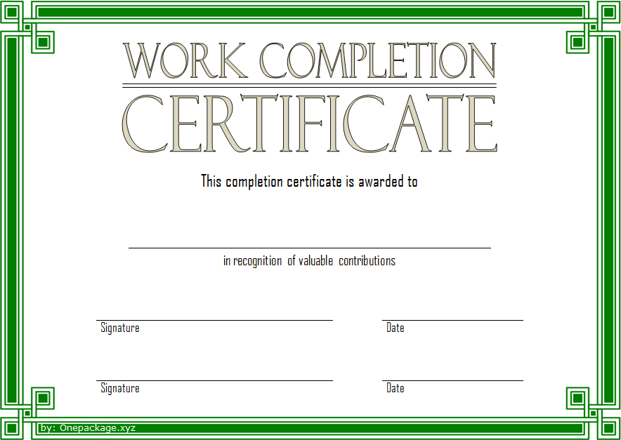 project work completion certificate template, certificate of job completion template, work experience certificate template, volunteer work certificate template, good work certificate template