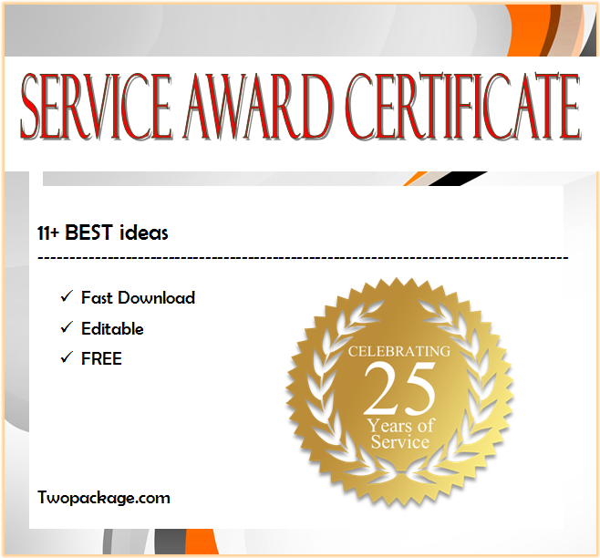 service certificate template, employee certificate of service template, years of service certificate template word, thank you for your service certificate template, community service certificate template free, 10 year service certificate template, long service certificate template