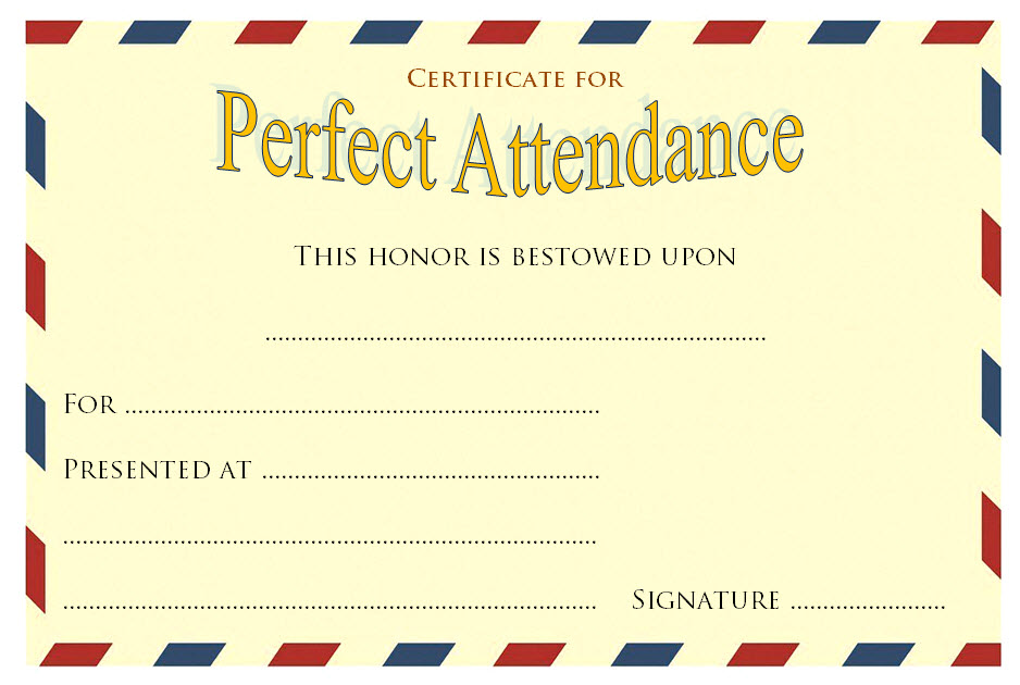 free perfect attendance certificate word template, perfect attendance certificate template microsoft word, perfect attendance certificate for teachers, perfect attendance certificate printable free, free printable perfect attendance award certificate, perfect attendance certificate for students, sunday school perfect attendance certificate template, perfect attendance certificate free download, certificate of perfect attendance template