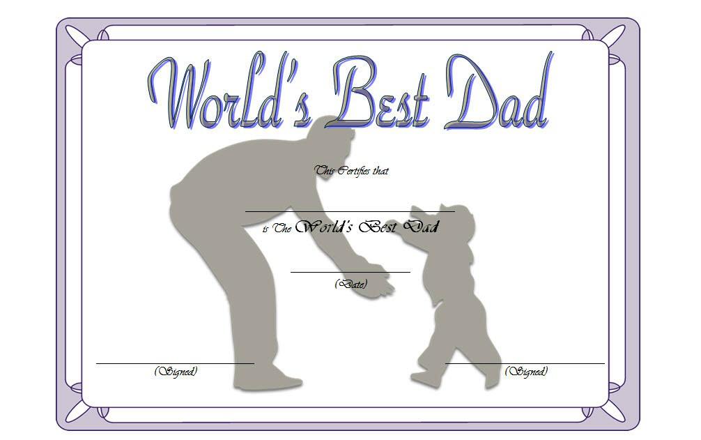 certificate for best dad, best dad certificate free printable, best dad certificate template, best dad certificate award, best dad ever certificate, free printable world's best dad certificate
